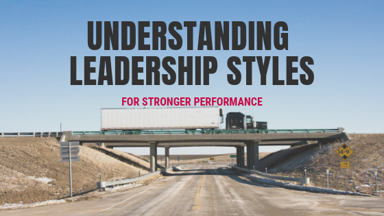Understanding Leadership Styles for Stronger Performance